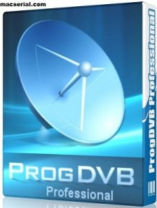 ProgDVB Professional 7.22.4 Crack + Serial Key [Latest] Download