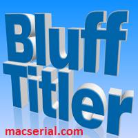 BluffTitler Ultimate 13.6.0.4 Crack + Serial Key Free Download